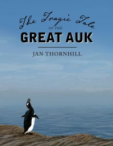 Jan Thornhill - Tragic Tale of the Great Auk - Cover