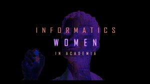 Informatics women in academia - the opening image